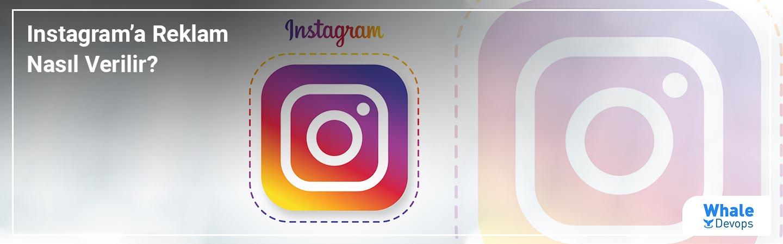 Instagram'a Reklam Nasıl Verilir?